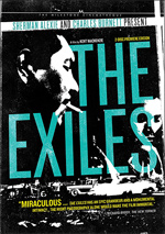 Fifty years later  The Exiles has been reissued; how could it have been ignored so long?